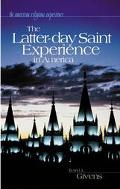 Latter-day Saint Experience In America