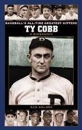 Ty Cobb A Biography