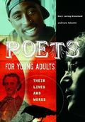Poets for Young Adults Their Lives And Works