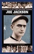 Joe Jackson A Biography