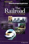 Railroad The Life Story Of A Technology