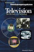 Television The Life Story of a Technology