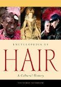 Encyclopedia of Hair A Cultural History
