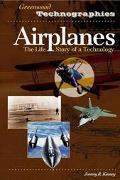 Airplanes The Life Story of a Technology