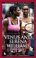 Venus And Serena Williams A Biography