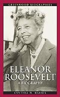 Eleanor Roosevelt A Biography