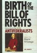 Antifederalists Collected Speeches And Writings