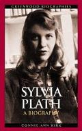 Sylvia Plath A Biography