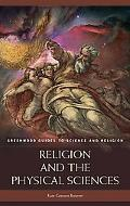Religion and the Physical Sciences (Greenwood Guides to Science and Religion Series)