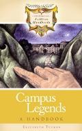 Campus Legends A Handbook