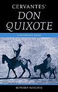 Cervantes' Don Quixote A Reference Guide