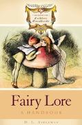 Fairy Lore A Handbook