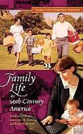 Family Life in Twentieth-century America