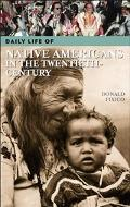 Daily Life of Native Americans in the Twentieth Century