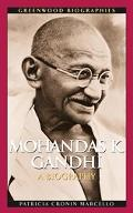 Mohandas K. Gandhi A Biography