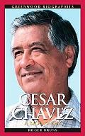 Cesar Chavez A Biography