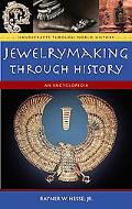 Jewelrymaking Through History An Encyclopedia