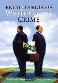 Encyclopedia of White-Collar Crime