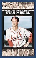 Stan Musial A Biography