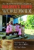 Greenwood Encyclopedia of Children's Issues Worldwide
