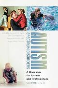 Autism A Handbook for Parents and Educators