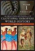 The Greenwood Encyclopedia of Clothing through World History: Volume 1, Prehistory to 1500CE