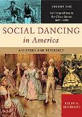 Social Dancing in America A History And Reference