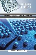 Nanotechnology 101 [Science 101 Series]