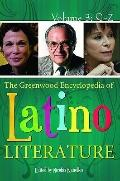 The Greenwood Encyclopedia of Latino Literature