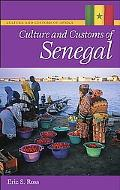 Culture and Customs of Senegal (Culture and Customs of Africa Series)