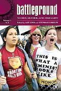 Battleground : Women, Gender and Sexuality