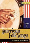 American Folk Songs: A Regional Encyclopedia (Volumes 1-2)