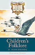 Children's Folklore: A Handbook