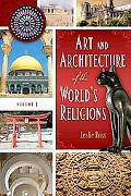 Art and Architecture of the World's Religions: Volume 1