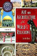 Art and Architecture of the World's Religions: Volume 2