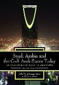 Saudi Arabia and the Gulf Arab States Today : An Encyclopedia of Life in the Arab States