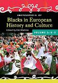 Encyclopedia of Blacks in European History and Culture [Two Volumes]
