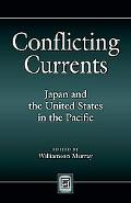 Conflicting Currents: Japan and the United States in the Pacific