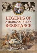 Legends of American Indian Resistance