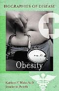 Obesity (Biographies of Disease)