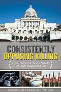 Consistently Opposing Killing