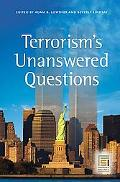 Terrorism's Unanswered Questions