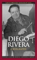 Diego Rivera : A Biography