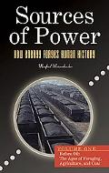 Sources of Power: How Energy Forges Human History [2 Volumes]