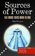 Sources of Power Vol. 2 : How Energy Forges Human History