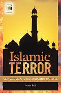 Islamic Terror: Conscious and Unconscious Motives