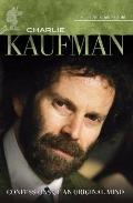 Charlie Kaufman : Confessions of an Original Mind