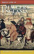 Daily Life in Chaucer's England: Second Edition
