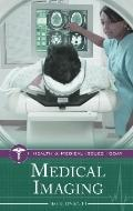 Medical Imaging (Health and Medical Issues Today)