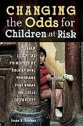 Changing the Odds for Children at Risk: Seven Essential Principles of Educational Programs T...